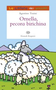 Ornella, pecora birichina - Traini | Einaudi Ragazzi | 9788866561774
