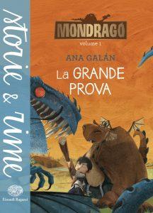 Mondragó - La grande prova - Galán/Pino   Einaudi Ragazzi   9788866561804