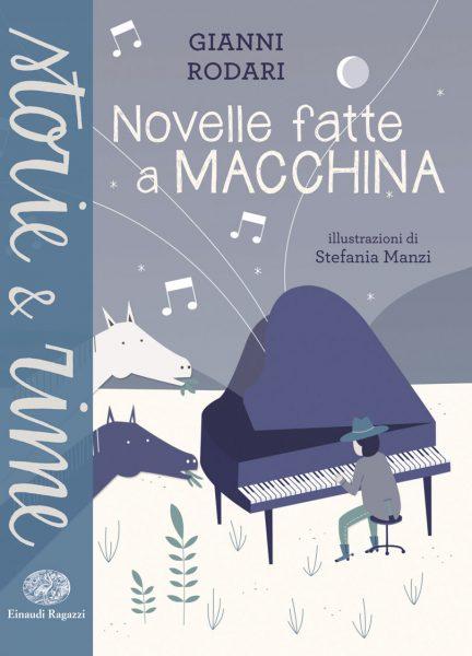 Novelle fatte a macchina - Rodari/Manzi | Einaudi Ragazzi | 9788866561835