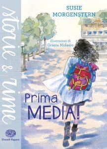 Prima media! - Morgenstern/Nidasio | Einaudi Ragazzi | 9788866561842
