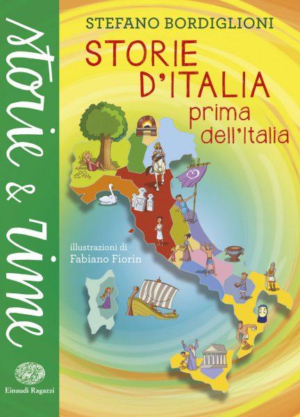 Storie d'Italia prima dell'Italia - Bordiglioni/Fiorin | Einaudi Ragazzi | 9788866561910
