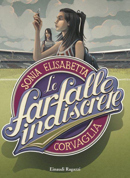 Le farfalle indiscrete - Corvaglia | Einaudi Ragazzi | 9788866561965