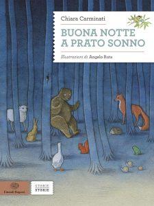 Buona notte a Prato Sonno - Carminati/Ruta | Einaudi Ragazzi | 9788866561996