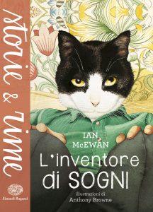 L'inventore di sogni - McEwan/Browne | Einaudi Ragazzi | 9788866562023