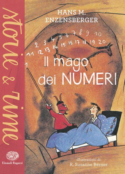 Il mago dei numeri - Enzensberger/Berner | Einaudi Ragazzi | 9788866562030