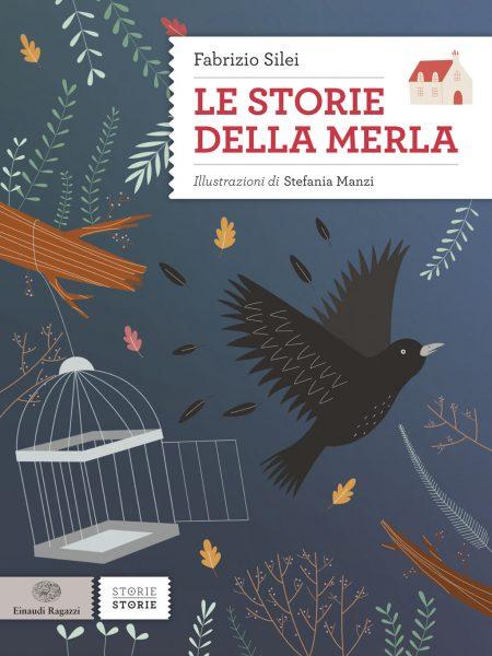 Le storie della merla - Silei/Manzi   Einaudi Ragazzi   9788866562047