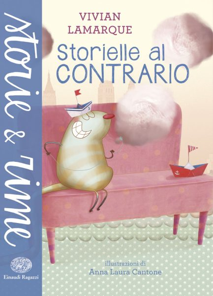 Storielle al contrario - Lamarque/Cantone | Einaudi Ragazzi | 9788866562078