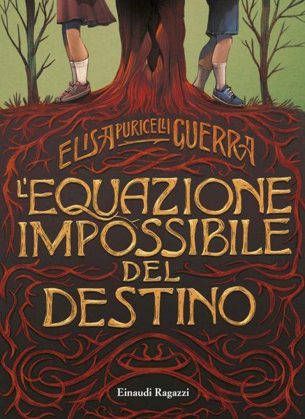 L'equazione impossibile del destino - Puricelli Guerra | Einaudi Ragazzi | 9788866562122