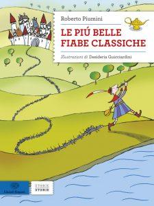 Le più belle fiabe classiche - Piumini/Guicciardini | Einaudi Ragazzi | 9788866562146