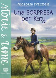 Una sorpresa per Katy - Eveleigh | Einaudi Ragazzi | 9788866562184