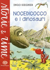 Nocedicocco e i dinosauri - Siegner | Einaudi Ragazzi | 9788866562207