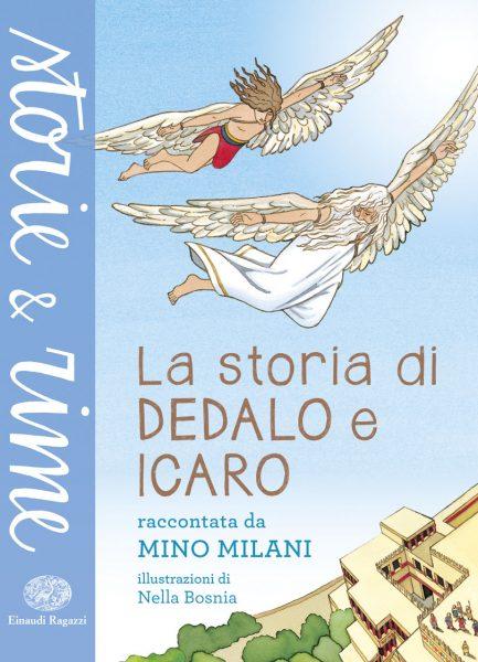 La storia di Dedalo e Icaro - Milani/Bosnia | Einaudi Ragazzi | 9788866562214