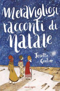 Meravigliosi racconti di Natale - Gontier/Illustratori vari | Einaudi Ragazzi | 9788866562221