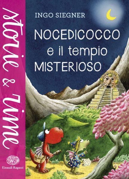 Nocedicocco e il tempio misterioso - Siegner | Einaudi Ragazzi | 9788866562306
