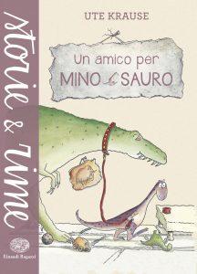 Un amico per Mino Sauro - Krause | Einaudi Ragazzi | 9788866562320