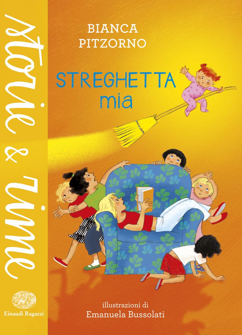 Streghetta mia - Pitzorno/Bussolati | Einaudi Ragazzi