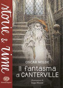 Il fantasma di Canterville - Wilde/Moore | Einaudi Ragazzi | 9788866562351