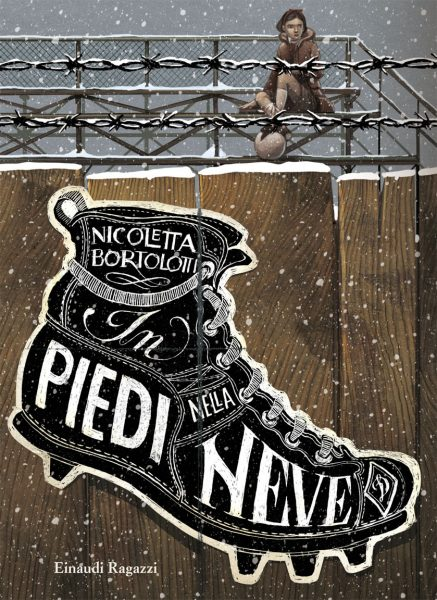 In piedi nella neve - Bortolotti | Einaudi Ragazzi | 9788866562368