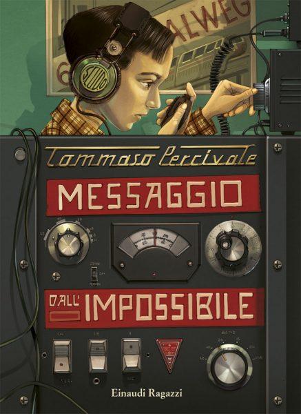 Messaggio dall'impossibile - Percivale | Einaudi Ragazzi | 9788866562375