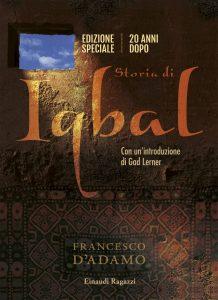 Storia di Iqbal - Vent'anni dopo - D'Adamo | Einaudi Ragazzi | 9788866562429
