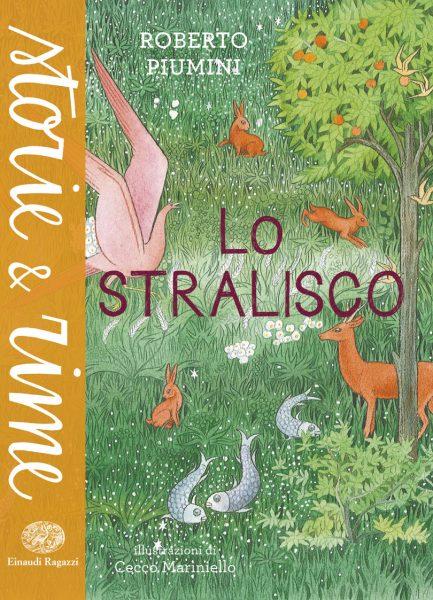 Lo stralisco - Piumini/Mariniello | Einaudi Ragazzi | 9788866562443