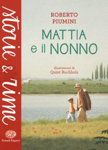 Mattia e il nonno - Piumini/Buchholz | Einaudi Ragazzi | 9788866562481
