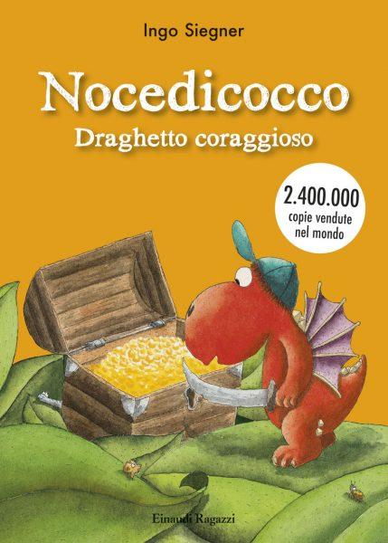 Nocedicocco draghetto coraggioso - Siegner | Einaudi Ragazzi | 9788866562511