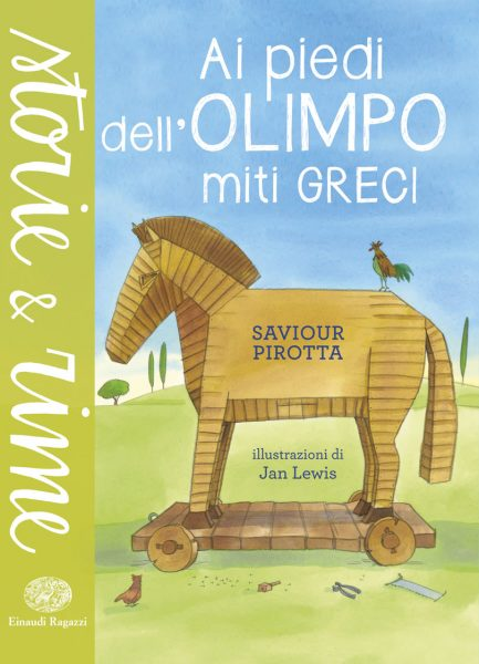 Ai piedi dell'Olimpo - Miti greci - Pirotta/Lewis | Einaudi Ragazzi | 9788866562528