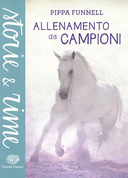 Allenamento da campioni - Funnell | Einaudi Ragazzi | 9788866562535