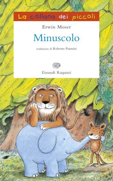 Minuscolo - Moser | Einaudi Ragazzi | 9788866562542