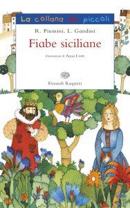 Fiabe siciliane - Gandini e Piumini/Curti | Einaudi Ragazzi | 9788866562566