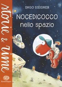 Nocedicocco nello spazio - Siegner | Einaudi Ragazzi | 9788866562597