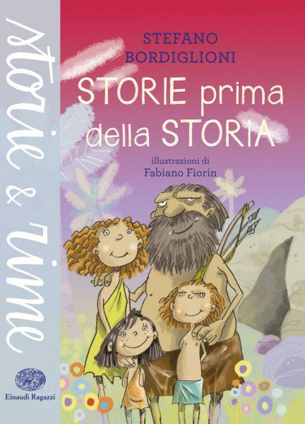 Storie prima della storia - Bordiglioni/Fiorin | Einaudi Ragazzi | 9788866562610