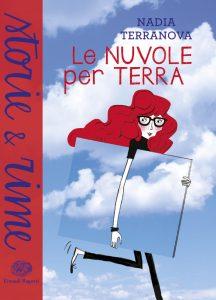 Le nuvole per terra - Terranova | Einaudi Ragazzi | 9788866562627