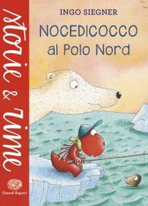 Nocedicocco al Polo Nord - Siegner | Einaudi Ragazzi | 9788866562689