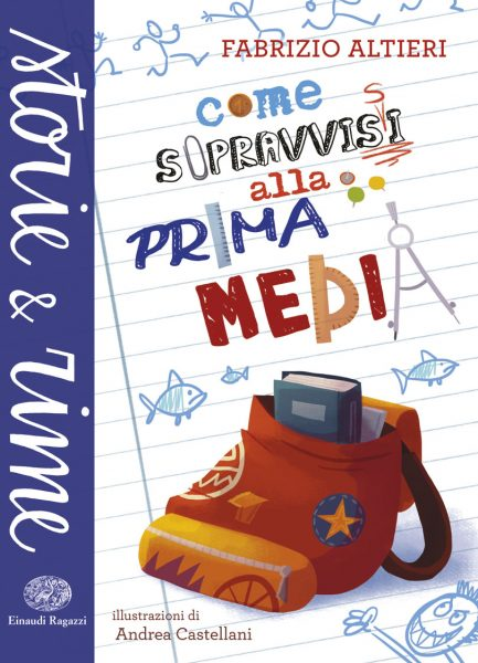 Come sopravvissi alla prima media - Altieri/Castellani | Einaudi Ragazzi | 9788866562702