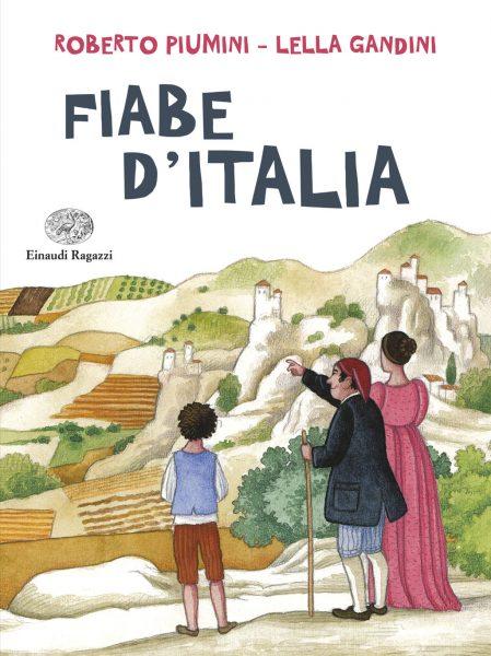 Fiabe d'Italia - Piumini e Gandini/Ruta | Einaudi Ragazzi | 9788866562733