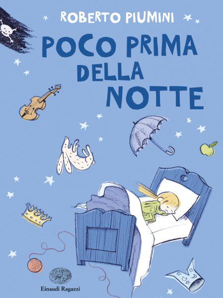 Poco prima della notte - Piumini/Luciani | Einaudi Ragazzi | 9788866562740