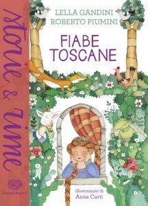 Fiabe toscane - Gandini e Piumini/Curti | Einaudi Ragazzi | 9788866562887
