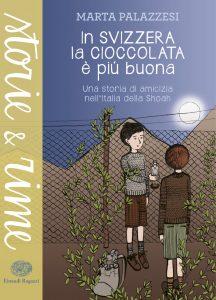 In Svizzera la cioccolata è più buona - Palazzesi/Vivan | Einaudi Ragazzi | 9788866562917