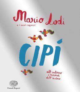 Cipì - Lodi | Einaudi Ragazzi | 9788866562924