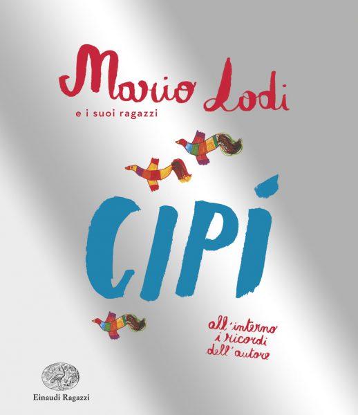 Cipì - Lodi   Einaudi Ragazzi   9788866562924