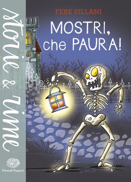 Mostri, che paura! - Sillani | Einaudi Ragazzi | 9788866562948