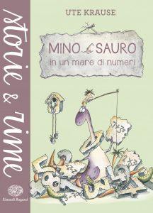 Mino Sauro in un mare di numeri - Krause | Einaudi Ragazzi | 9788866562955