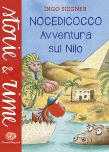 Nocedicocco - Avventura sul Nilo - Siegner | Einaudi Ragazzi | 9788866562962