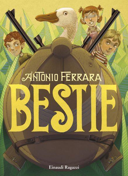 Bestie - Ferrara | Einaudi Ragazzi | 9788866563013