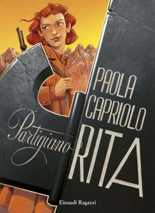 Partigiano Rita - Capriolo | Einaudi Ragazzi | 9788866563020