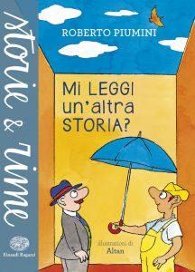 Mi leggi un'altra storia? - Piumini/Altan | Einaudi Ragazzi | 9788866563044