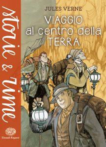 Viaggio al centro della terra - Verne | Einaudi Ragazzi | 9788866563082