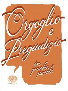 Orgoglio e pregiudizio - Colloredo (da Austen) | Einaudi Ragazzi | 9788866563150